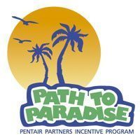 "Pentair encourage ses revendeurs à travers ""Path to Paradise"""